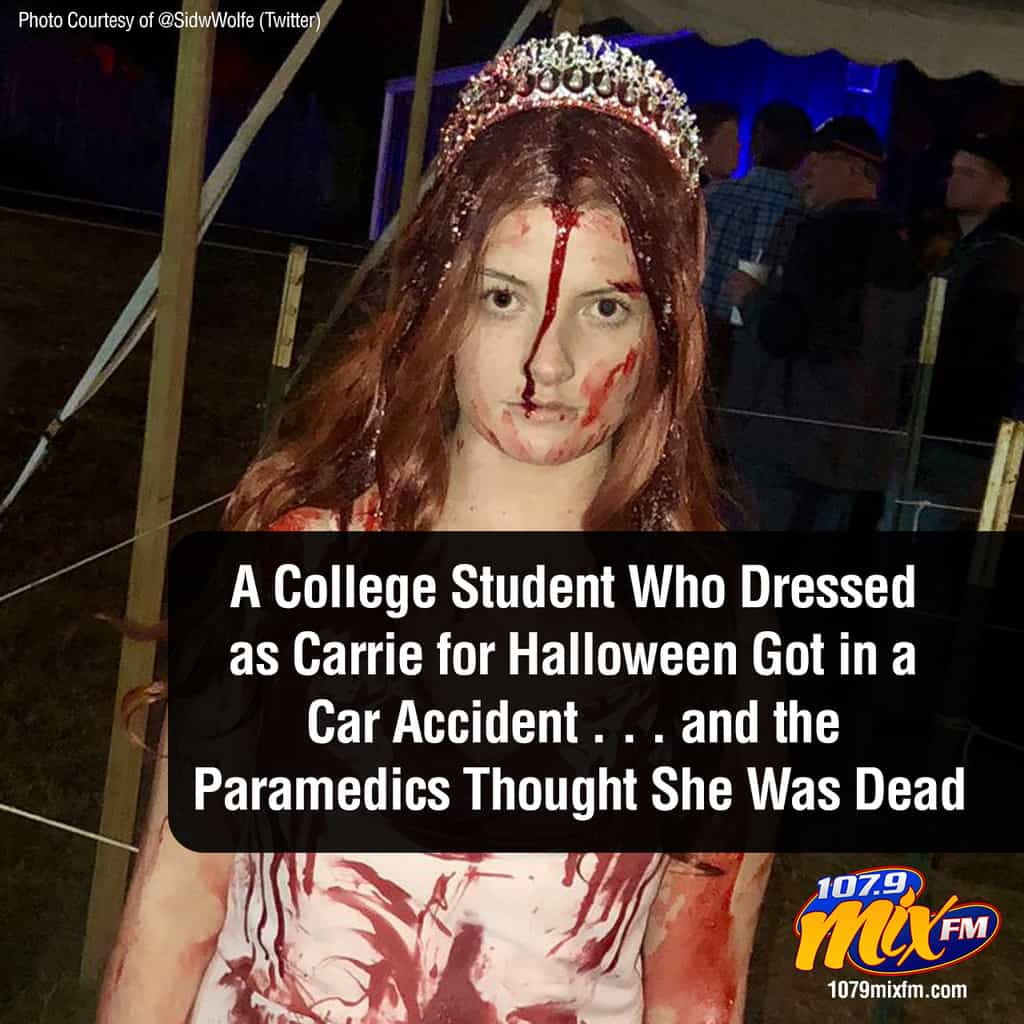 A College Student Who Dressed as Carrie for Halloween Got in a Car Accident . . . and the Paramedics Thought She Was Dead