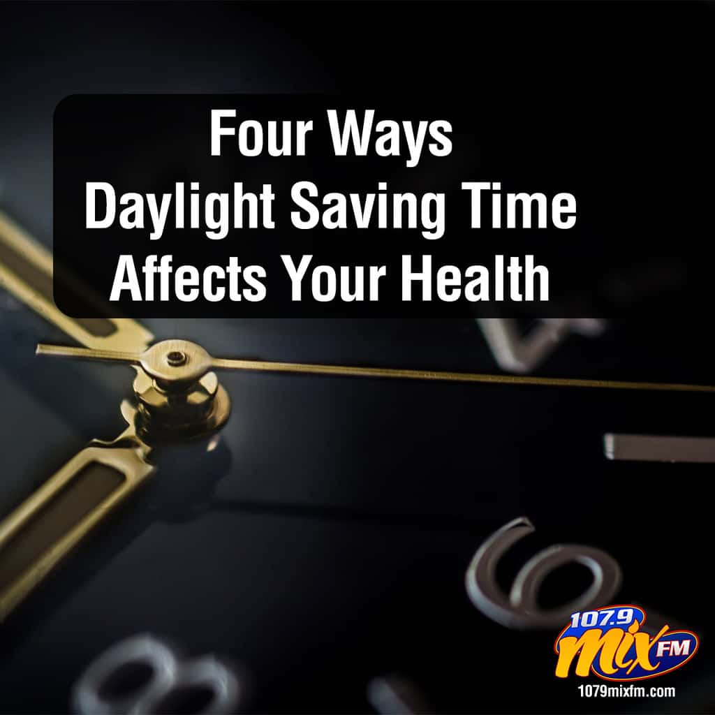 Four Ways Daylight Saving Time Affects Your Health