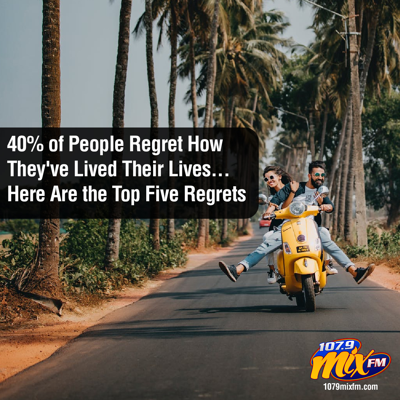 40% of People Regret How They've Lived Their Lives . . . Here Are the Top Five Regrets