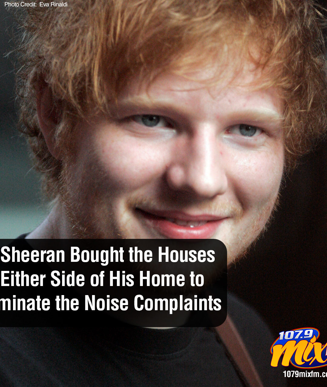 Ed Sheeran Bought the Houses on Either Side of His Home to Eliminate the Noise Complaints