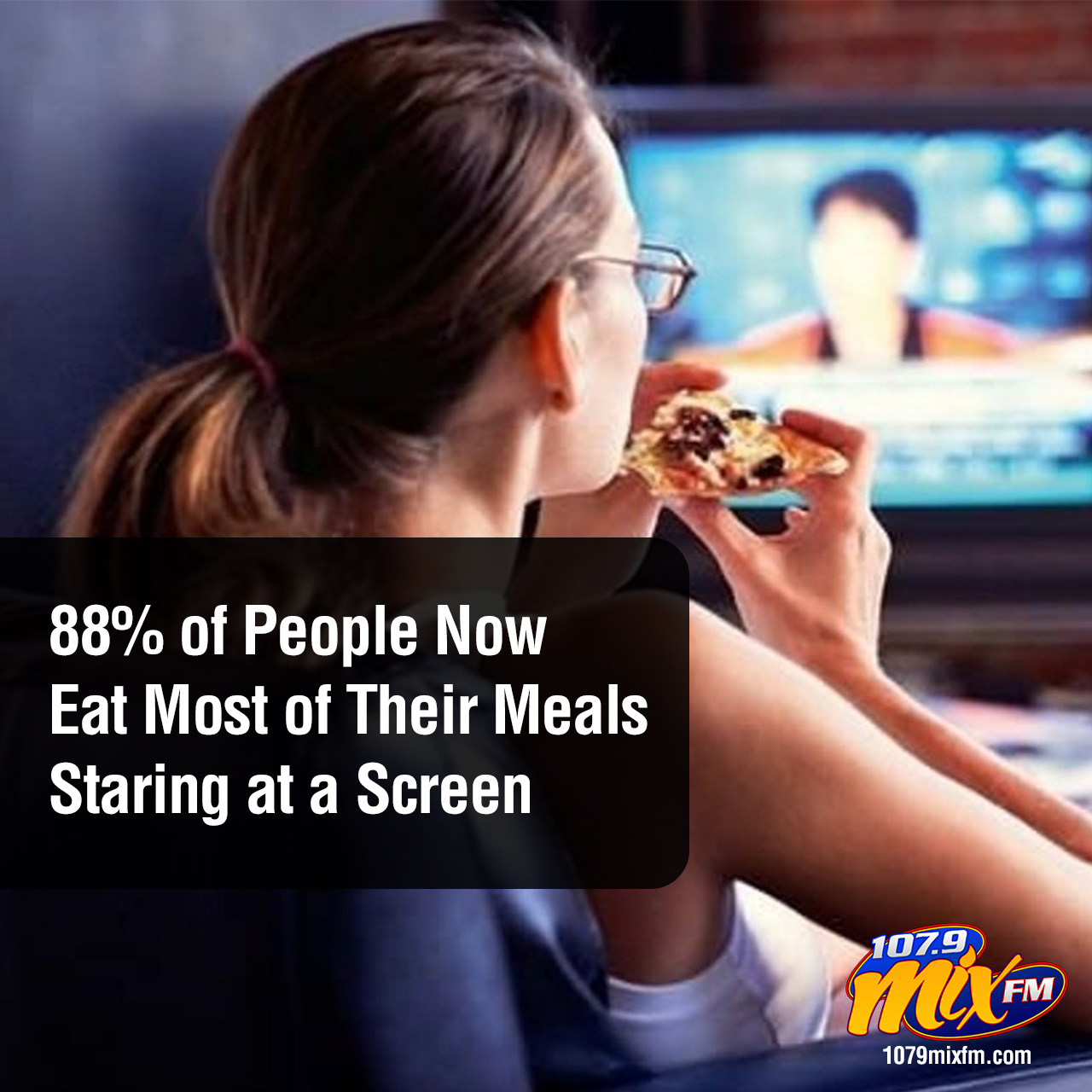 88% of People Now Eat Most of Their Meals Staring at a Screen