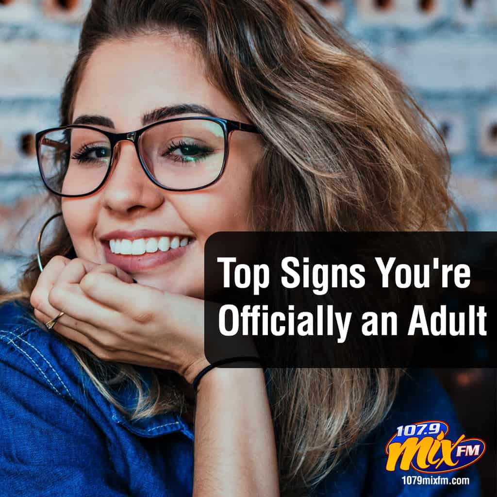 The Top Signs You're Officially an Adult
