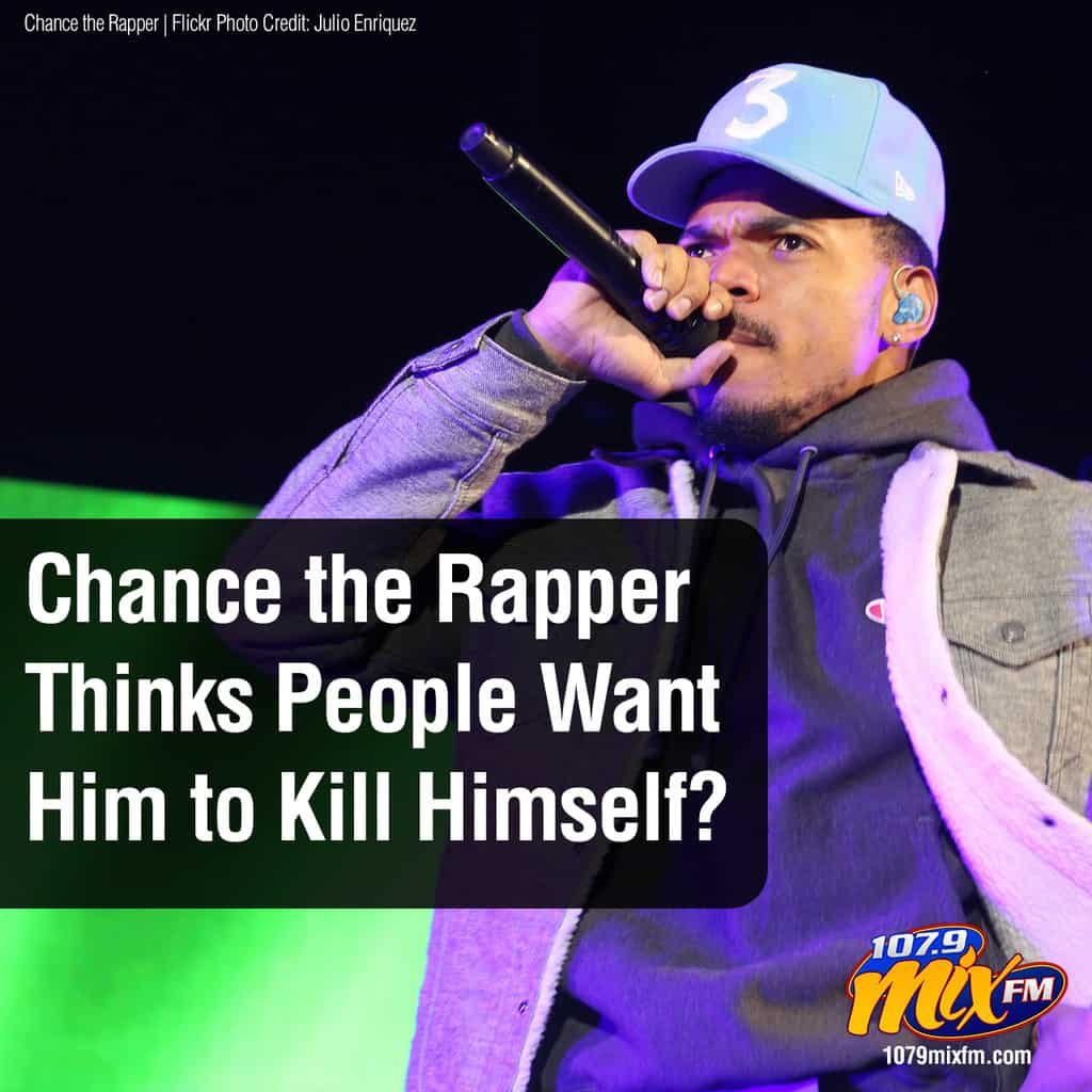 Chance the Rapper Thinks People Want Him to Kill Himself?