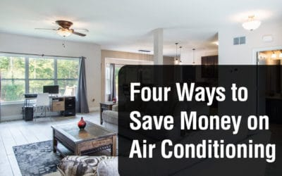 Four Ways to Save Money on Air Conditioning