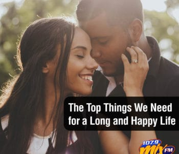 The Top Things We Need for a Long and Happy Life 1