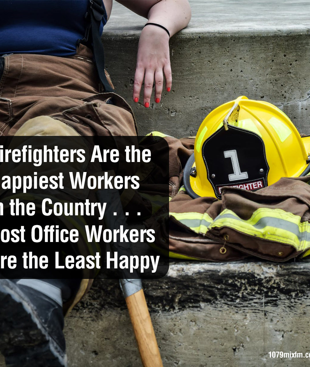 Firefighters Are the Happiest Workers in the Country . . . Post Office Workers Are the Least Happy
