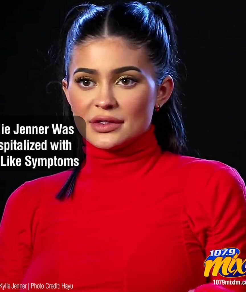 Kylie Jenner Was Hospitalized with Flu-Like Symptoms
