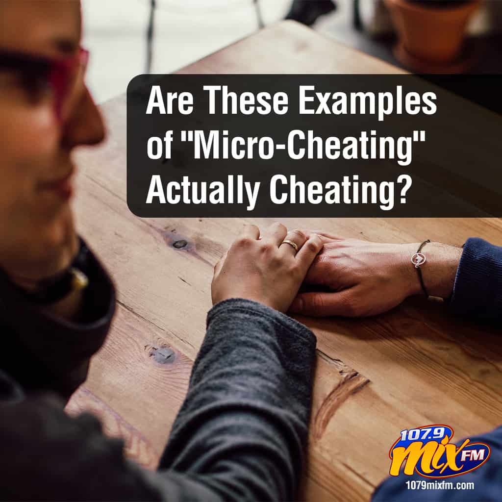 "Microcheating? Are These Examples of ""Micro-Cheating"" Actually Cheating?"