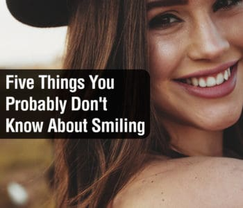 Five Things You Probably Don't Know About Smiling 2