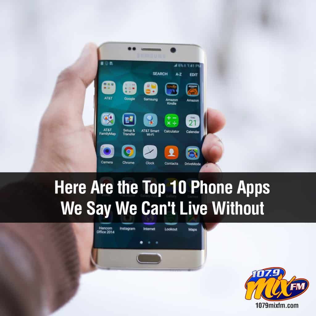Here Are the Top 10 Phone Apps We Say We Can't Live Without
