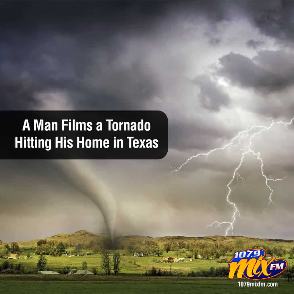 Man Films a Tornado Hitting His Home in Texas