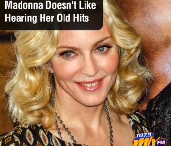 Madonna Doesn't Like Hearing Her Old Hits 2
