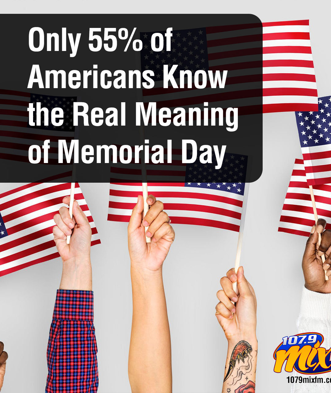Only 55% of Americans Know the Real Meaning of Memorial Day. Do You?