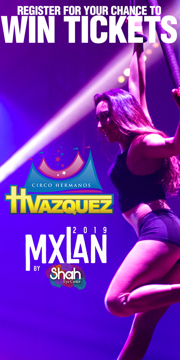 Register for your chance to win tickets to see MXLAN Circo Hermanos Vasquez