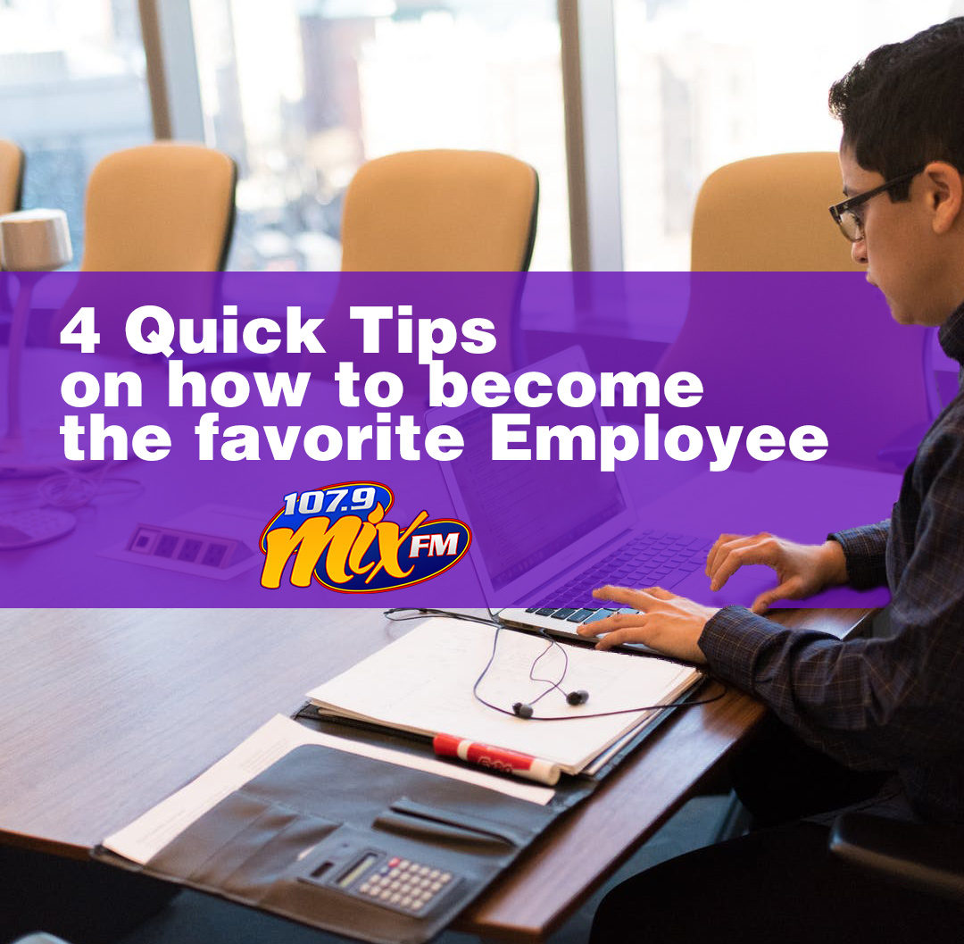4 Quick Tips on how to become the favorite Employee