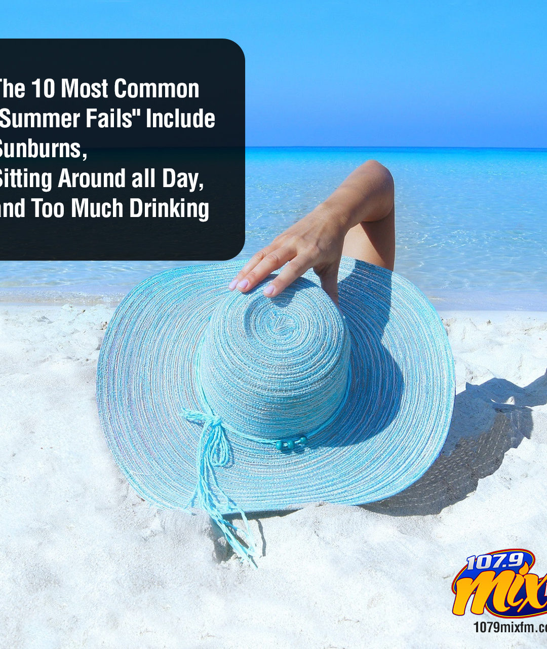 "The 10 Most Common ""Summer Fails"" Include Sunburns, Sitting Around all Day, and Too Much Drinking"