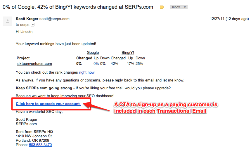 serps.com upgrade cta in each transactional email 5 Rules for SaaS Email Marketing and Transactional Messages