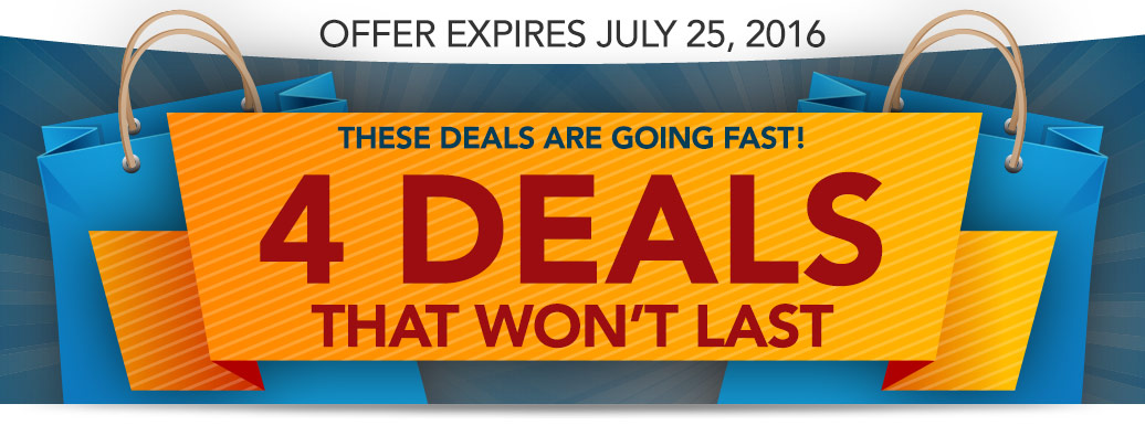 These 4 Deals Won't Last!