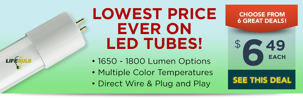 Lowest Price Ever on LED Tubes!