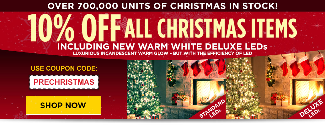 10% Off All Christmas Items - Introducing Warm White Deluxe!