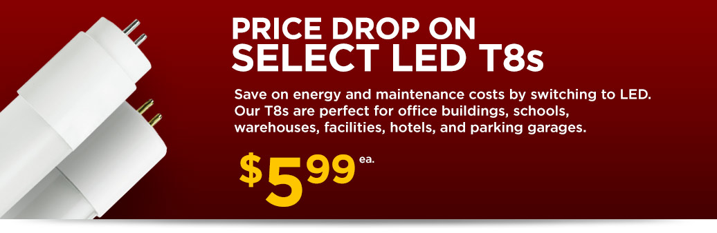 Select LED T8 Tubes on Sale