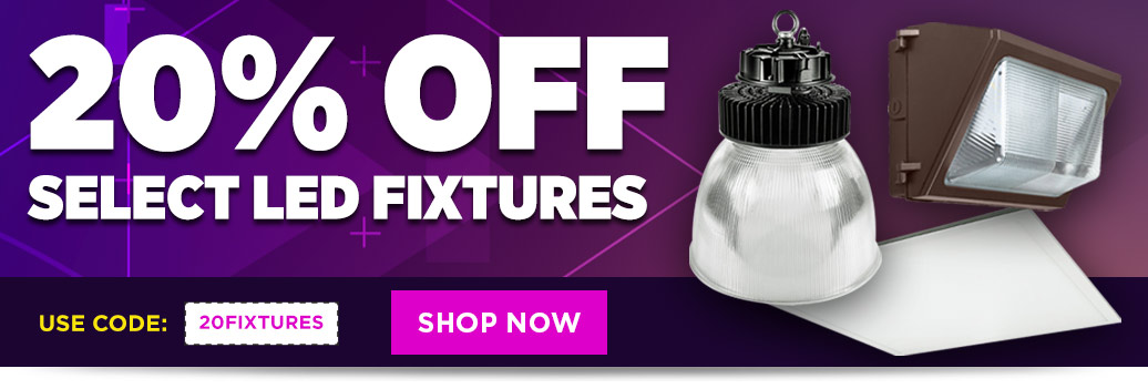 20% Off Select LED Fixtures