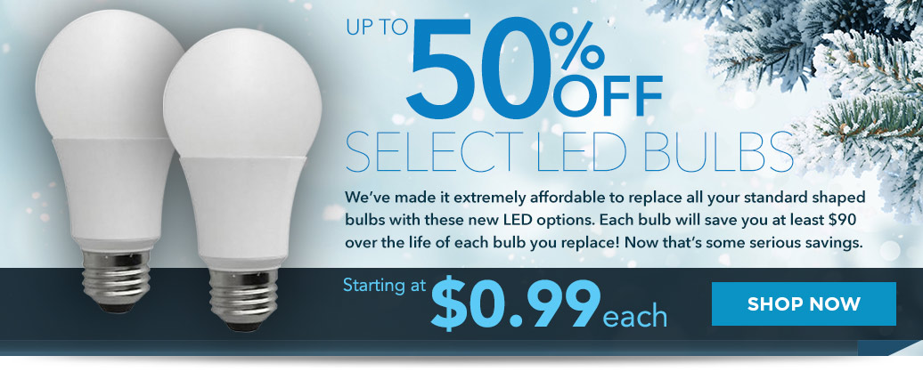 Up to 50% Off Select LED Bulbs, Starting at $.99