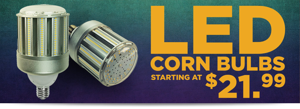 LED Corn Bulbs Starting at $21.99