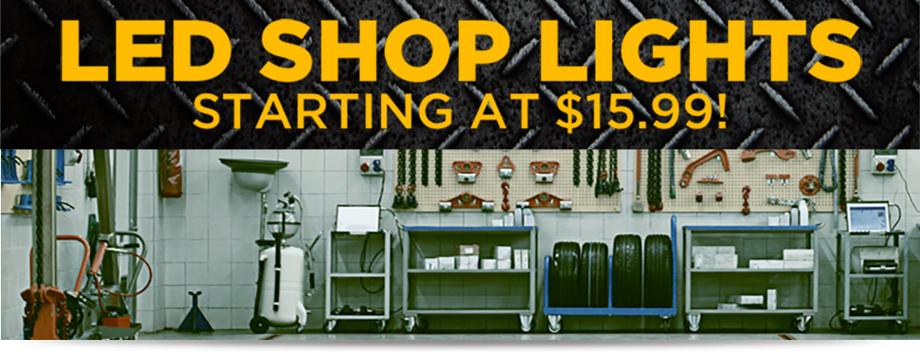 LED Shop Lights starting at $15.99