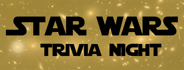 Star Wars Trivia Night