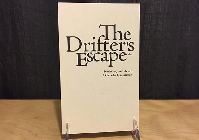 The Drifter's Escape