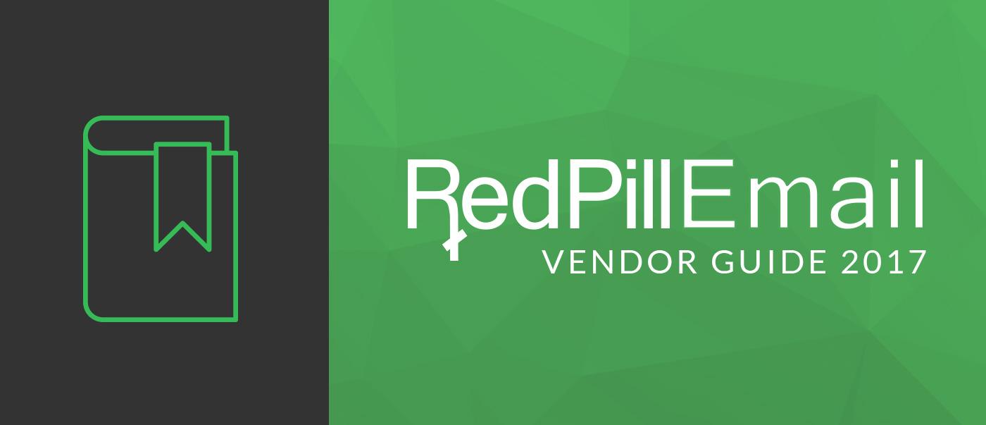 Red Pill Email Vendor Guide 2017 250ok