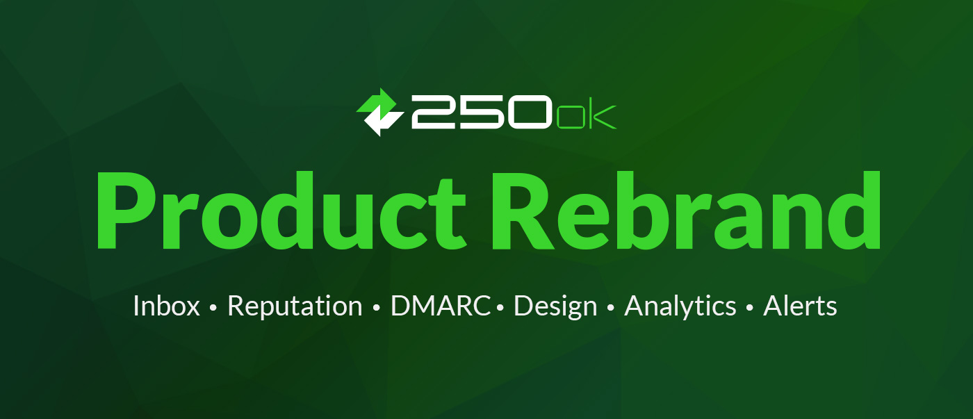 250ok product rebrand 2017