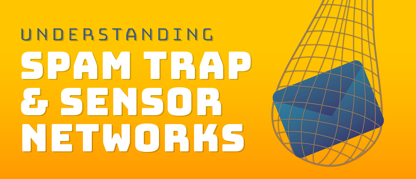 Understanding Spam Traps And Sensor Networks