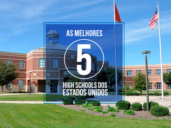 As 5 melhores High Schools dos Estados Unidos