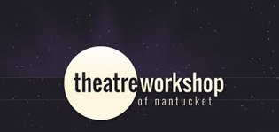 Theater Workshop of Nantucket