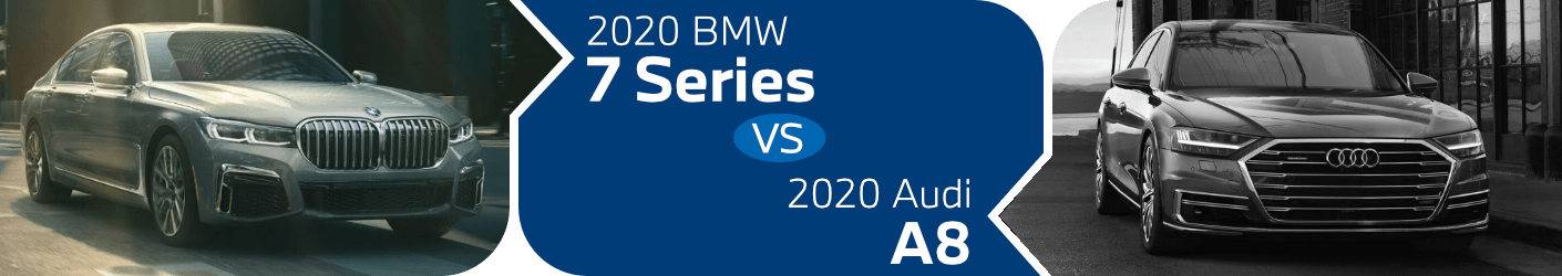 2020 BMW 7 Series vs 2020 Audi A8 Comparison in Norwalk, CA