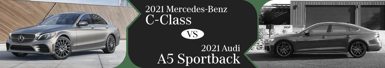 2021 Mercedes-Benz C-Class vs Audi A5 Sportback Comparison in Temecula, CA