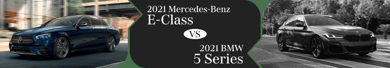 2021 Mercedes-Benz E-Class vs BMW 5-Series Comparison in Temecula, CA