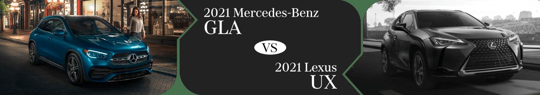2021 Mercedes-Benz GLA vs the 2021 Lexus UX Comparison Information in Temecula, CA