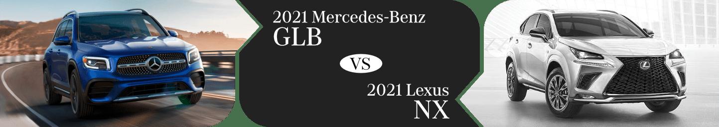 2021 Mercedes-Benz GLB vs Lexus NX Comparison in Temecula, CA