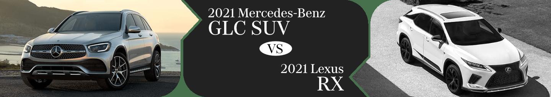 2021 Mercedes-Benz GLC vs Lexus RX Comparison in Temecula, CA