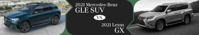 2021 Mercedes-Benz GLE vs Lexus GX Comparison in Temecula, CA