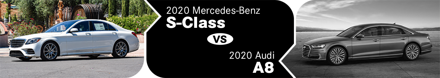 2020 Mercedes-Benz S-Class vs Audi A8 Comparison in Temecula, CA