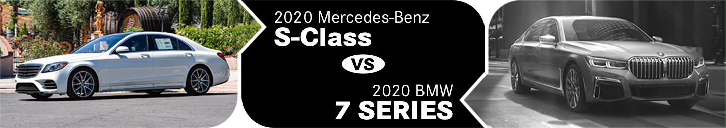 2020 Mercedes-Benz S-Class vs BMW 7 Series Comparison in Temecula, CA