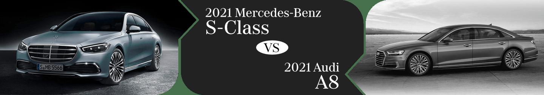 2021 Mercedes-Benz S-Class vs Audi A8 Comparison in Temecula, CA