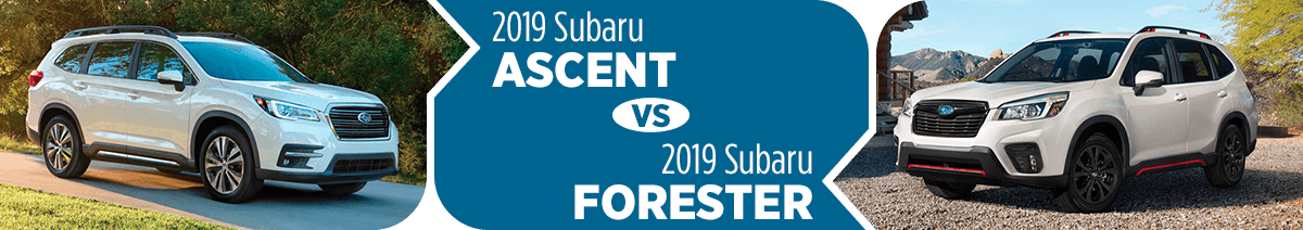 2019 Subaru Ascent vs 2019 Subaru Forester Comparison in Salt Lake City, UT