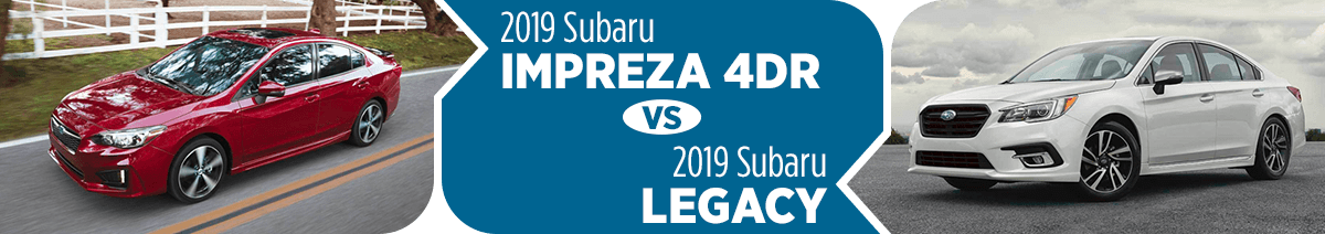 2019 Subaru Impreza 4DR vs 2019 Subaru Legacy Comparison in Columbus, OH