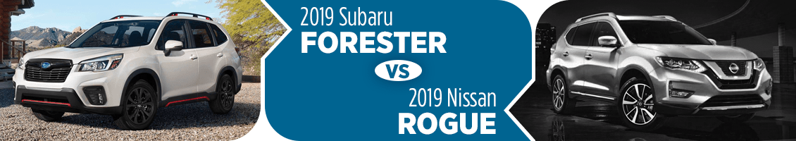 Compare The New 2019 Subaru Forester vs Nissan Rogue Models