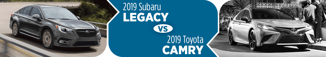 2019 Subaru Legacy VS Toyota Camry Comparison Details in Salt Lake City, UT